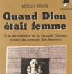 merlin-stone-quand-dieu-c3a9tait-femme1