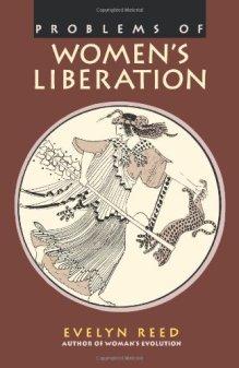 Evelyn Reed - La libération des femmes