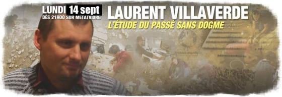 Laurent Villaverde - L'étude du passé sans dogme - Meta TV